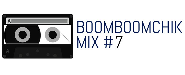 BBCMIx 7 on BoomBoomChik