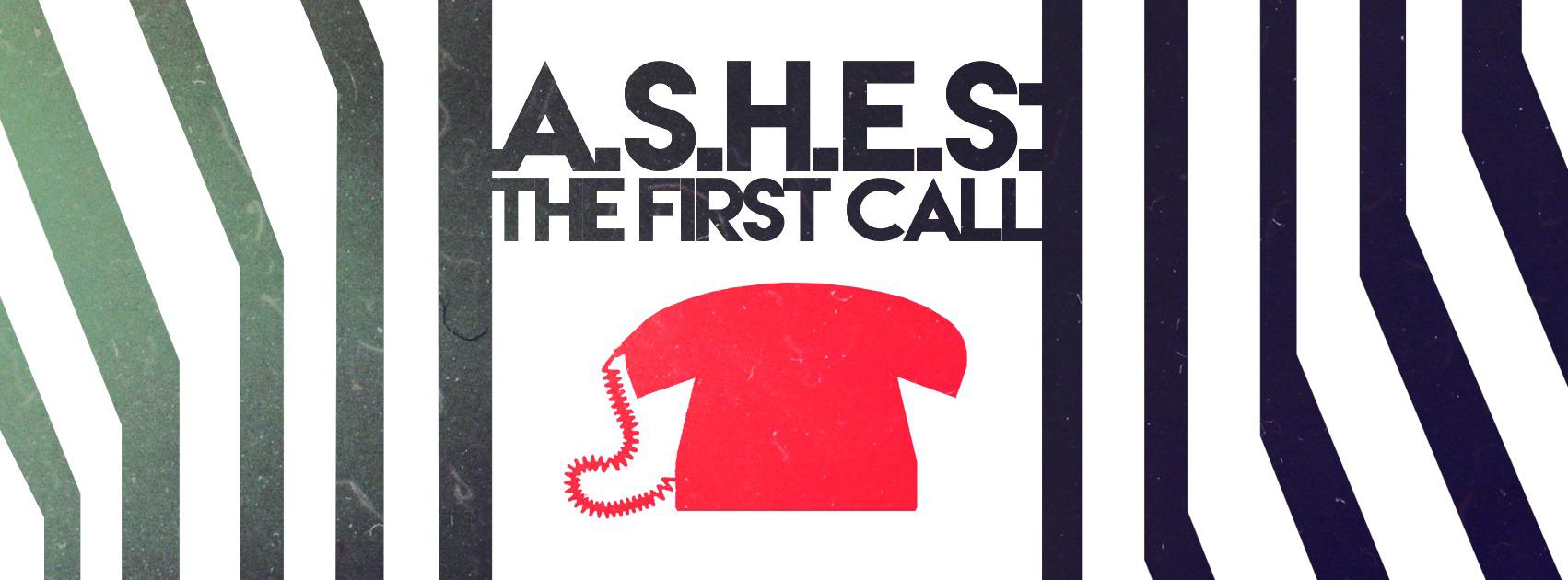 Mixtape: A.S.H.E.S The Chosen – The First Call