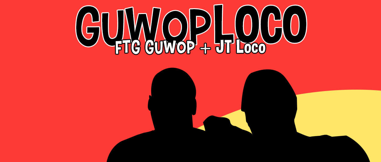 Mixtape: GuwopLoco