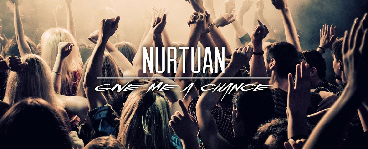 Remix: Nurtuan – Give Me A Chance – (DJMental Blue Remix)