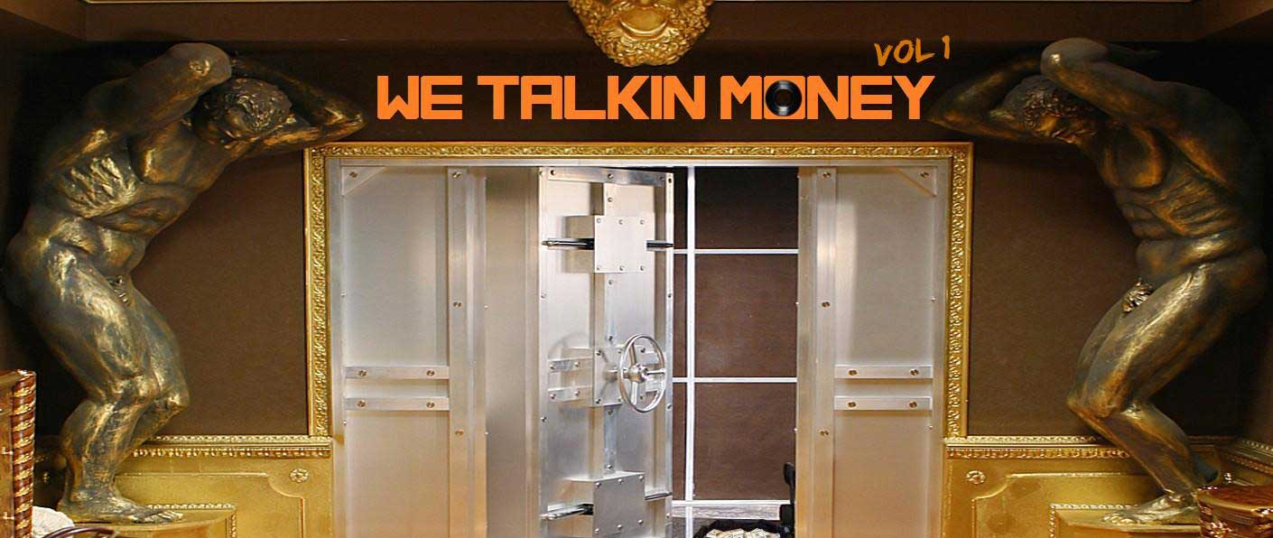 Compilation: We Talkin' Money Vol 1